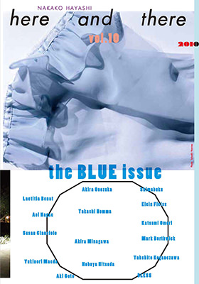 here and there vol.10 2010 the BLUE issue